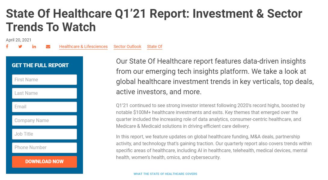 State Of Healthcare Q1'21 Report: Investment & Sector Trends To Watch